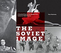 Russian Photography: The Soviet Image