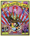 David Lachapelle: Lachapelle Land