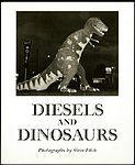 STEVE FITCH: Diesels and Dinosaurs - Signed.