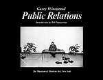 Garry Winogrand: Public Relations