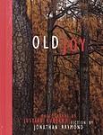 Justine Kurland & Jonathan Raymond: Old Joy