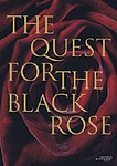 Edited by Ingrid Verdegem: The Quest for the Black Rose