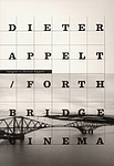 Dieter Appelt: Forth Bridge