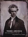 Daguerreotypes: Young America