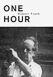 Robert Frank: C'est Vrai! (One Hour)