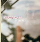 Mona Kuhn: Evidence