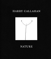 Harry Callahan: Nature