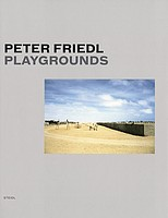 Peter Friedl: Playgrounds