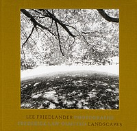 Lee Friedlander: Frederick Law Olmsted Landscapes