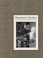 Beaumont Newhall: Beaumont's Kitchen
