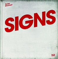 Peter Granser: Signs