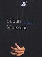 Susan Meiselas: In History