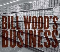 Bill Wood: Bill Wood's Business