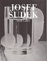 Josef Sudek: Still Lifes