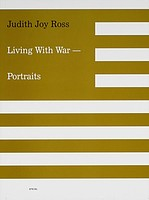 Judith Joy Ross: Living With War
