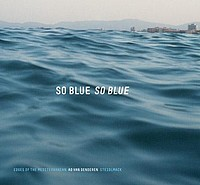 Ad Van Denderen: So Blue, So Blue