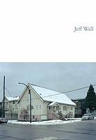 Jeff Wall: Jeff Wall