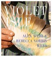 Alex Webb & Rebecca Norris Webb: Violet Isle