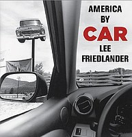 Lee Friedlander: America by Car Limited Edition
