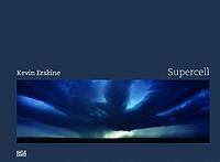 Kevin Erskine: Supercell