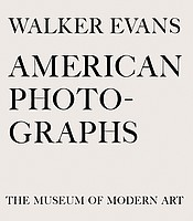 Walker Evans: <em>American Photographs</em>