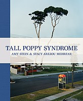Amy Stein & Stacy Arezou Mehrfar: <i>Tall Poppy Syndrome</i>