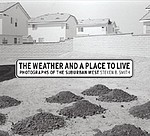 Steven Smith: The Weather and a Place to Live