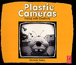 Michelle Bates: Plastic Cameras - SIGNED