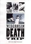 James Marsh: Wisconsin Death Trip