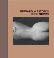 Edward Weston: Edward Weston's Book of Nudes