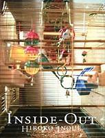 Hiroko Inoue: Inside-Out