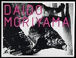 Daido Moriyama: Vintage Prints