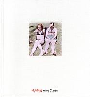 Anna Claren: Holding