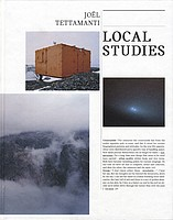 Joel Tettamanti: <em>Local Studies</em>