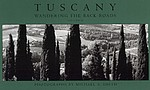 Michael A. Smith: Tuscany: Wandering the Back Roads, Volume II. Signed