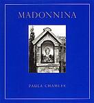 Paula Chamlee: Madonnina