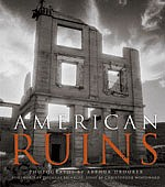 Arthur Drooker: American Ruins