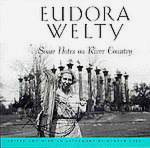 EUDORA WELTY: Some Notes on River Country.
