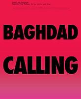 Geert Van Kesteren: Baghdad Calling