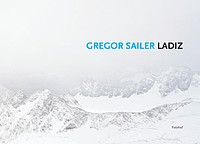 Gregor Sailer: Ladiz
