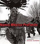 MIGUEL GANDERT: Nuevo Mexico Profundo - signed.