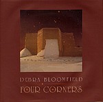 Debra Bloomfield: Four Corners