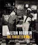 MILTON ROGOVIN: The Forgotten Ones.