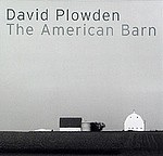 David Plowden: The American Barn