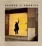 Phil Bergerson: Shards of America
