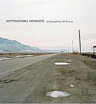 Jeff Brouws: Approaching Nowhere