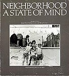 : Neighborhood: a State of Mind