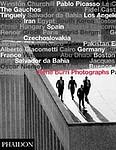 Rene Burri: Rene Burri Photographs