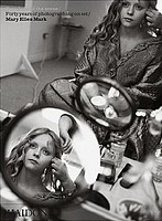 Mary Ellen Mark: Seen Behind the Scene