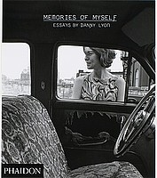 Danny Lyon: Memories of Myself